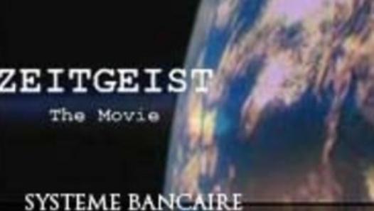 Zeitgeist- Système-Bancaire-Mondiale-Reserve-Federale